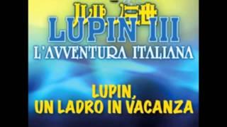 Moreno feat. Giorgio Vanni - Lupin, un ladro in vacanza (audio) - Sigla completa