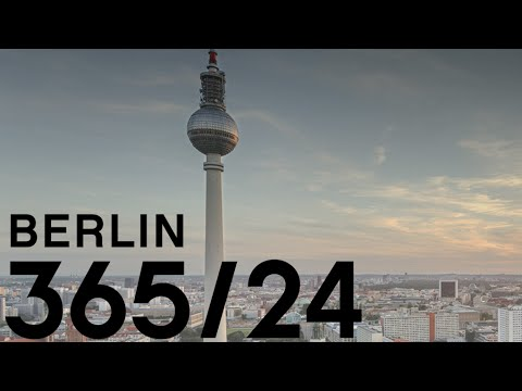 Berlin 365/24 - Check out WHY the city never sleeps