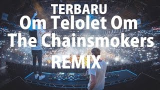 Om telolet om Remix TERBARU | Ria Ricis ft. Duo DJ The Chainsmokers