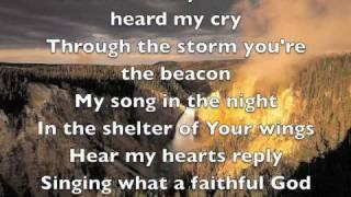 Songs gods Gospel faithfulness about