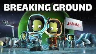 Kerbal Space Program: Breaking Ground Expansion - Official Gameplay Trailer