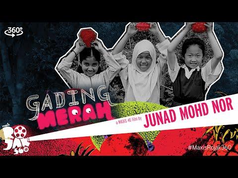 Gading Merah - A 360° Maxis 4G Film by Junad Mohd Nor