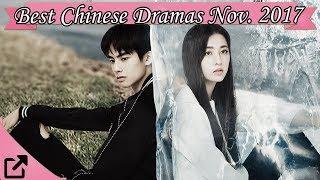 Video Best Chinese Dramas November 2017 download MP3, 3GP, MP4, WEBM, AVI, FLV April 2018