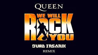 Queen - We Will Rock You (INSANIX Remix)