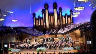 """You raise me up"" - Mormon Tabernacle Choir"