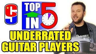 Most Underrated Guitarists (My opinion only!) | Top 5 in 5 #2