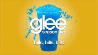Bills, Bills, Bills | Glee [HD FULL STUDIO]