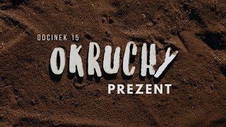 Okruchy [#15] Prezent