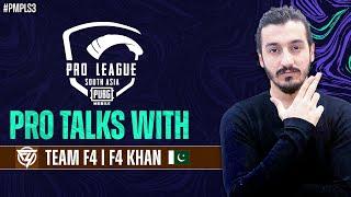 Pro Talks with Team F4 | PUBG MOBILE Pro League South Asia 2021 S3