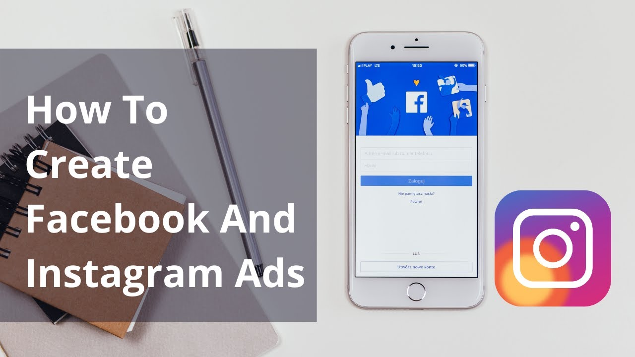 How To Create Facebook And Instagram Ads   Facebook Ads Tutorial