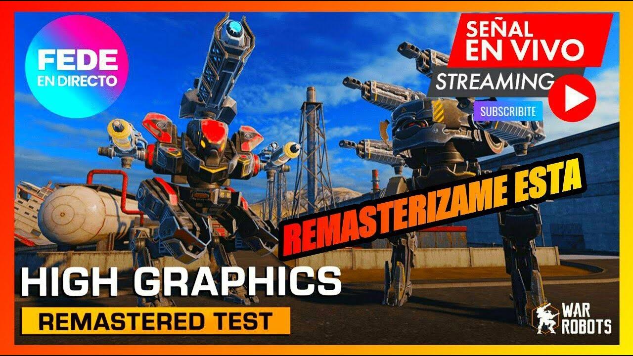 WAR ROBOTS TEST SERVER REMASTERIZADO (continuación del directo)