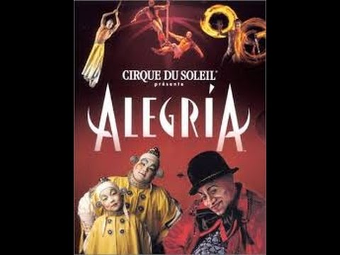 Alegria-Cirque Du Soleil-lyrics-english/espanol/italiano