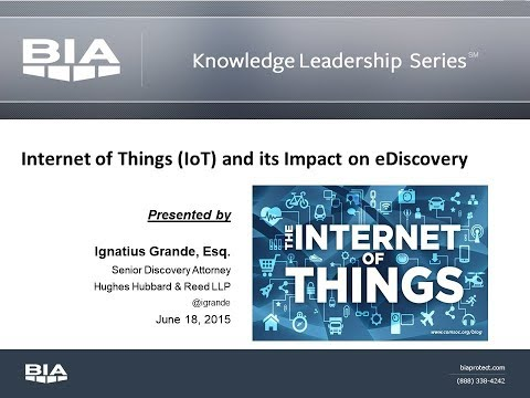 Internet of Things (IoT) and its Impact on eDiscovery