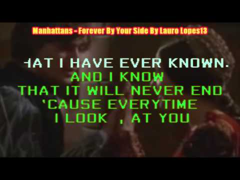Manhattans Forever By Your Side Karaoke