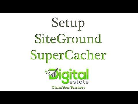 8. Setup Site Ground SuperCacher
