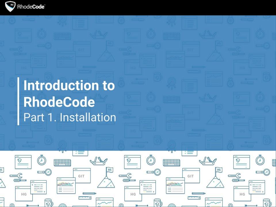 RhodeCode › Enterprise Code Management for Hg, Git, SVN