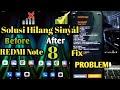 - Sinyal Hilang Xiomi Redmi Note 8 .Jangan Panik..!!