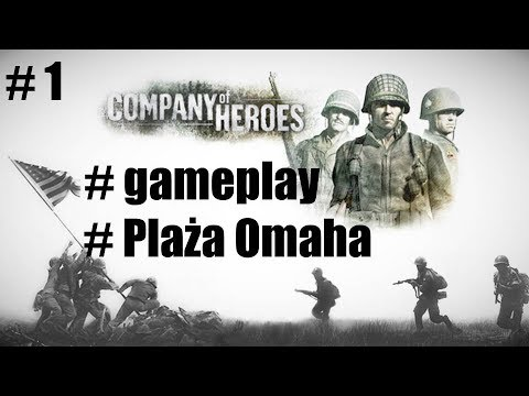 Company of Heroes #1 - Plaża Omaha [AMD Ryzen 5 1600 + RX 470]
