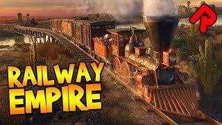 Railway Empire gameplay: Build & Ride Trains in Old-Timey America! | Let's play Railway Empire