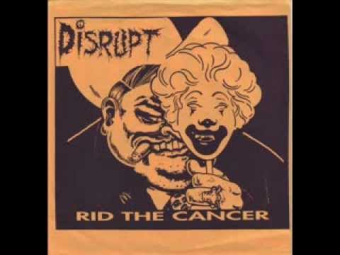 """Disrupt - Rid The Cancer (7"""")"""