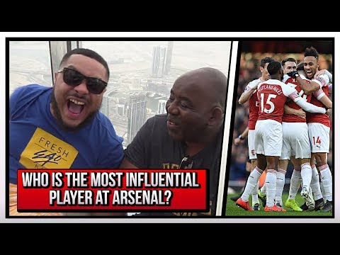 Whos The Most Influential Player At Arsenal? | Robbie & Troopz On The Burj Khalifa | AFTV In Dubai