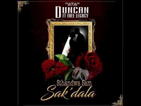 Duncan Feat. Thee Legacy - Sthandwa Sam Sak'dala (Official Audio)