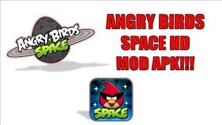 Angry Birds Space HD MOD Apk:Get Unlimited Power-Ups & Much More|