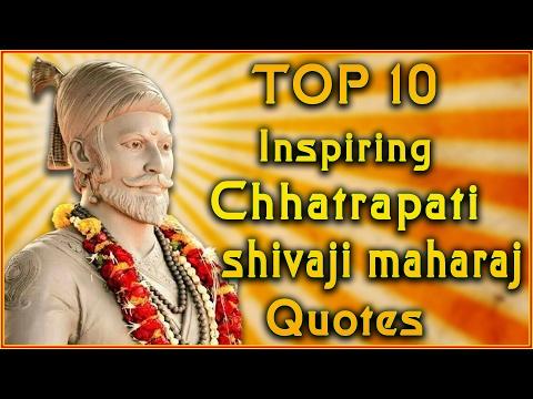 Top 10 Chhatrapati Shivaji Maharaj Quotes...