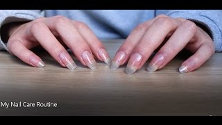 My Nail Care Routine