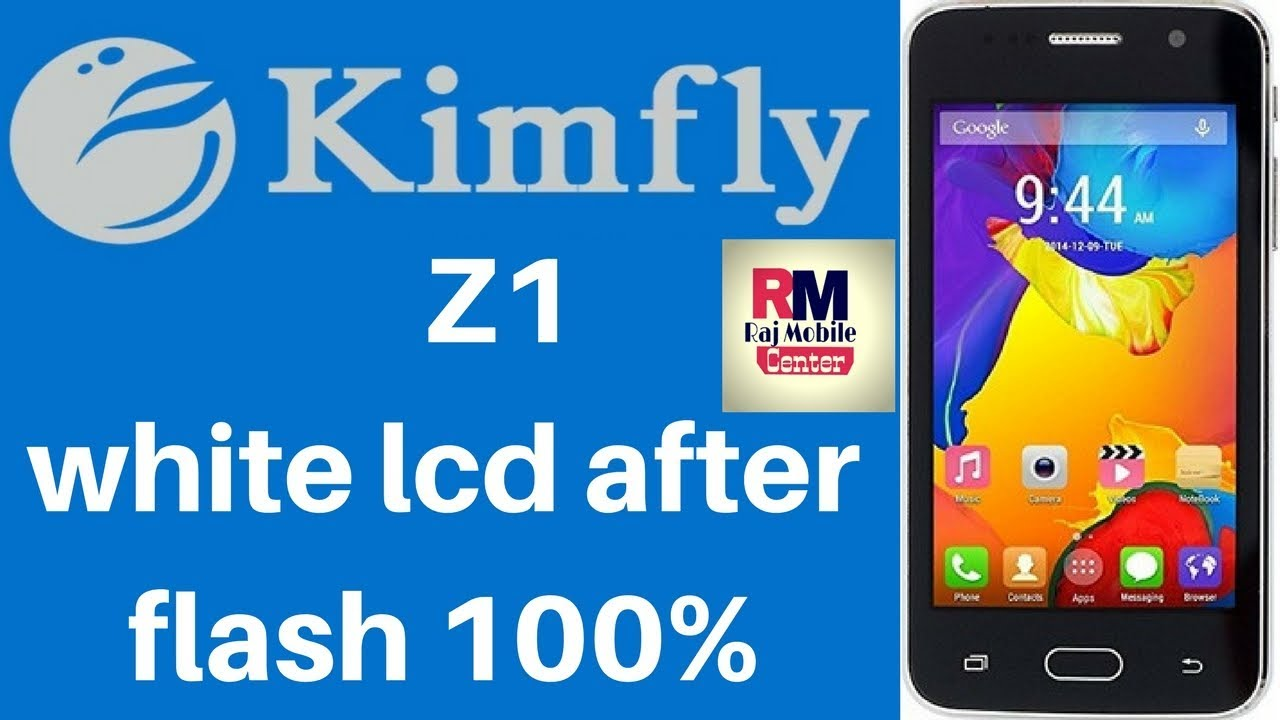 Kimfly Z1 White Lcd After Flash 100% Fuccessful