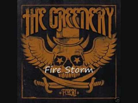 The Greenery Fire Storm