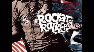 Rocket Rockers - Ras Bebas FULL ALBUM