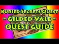 Buried Secrets ► Pillars of Eternity ► Gilded Vale ► Act1 ►  Quest Guide ► Walkthrough