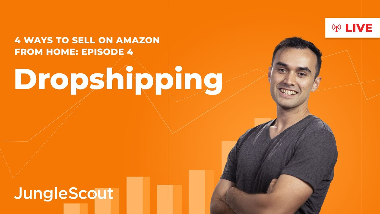 How to Dropship on Amazon | Ways to Sell from Home (2020) I Episode 4