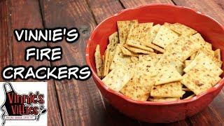 Vinnie&#39s Fire Crackers!