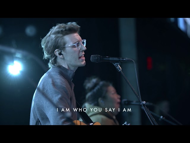 Who You Say I Am | Paul Arend | Bethel Church