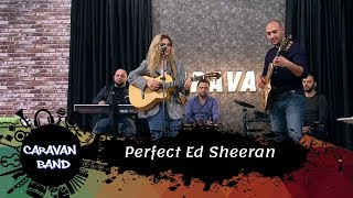 نادين زريقات - Perfect   Ed Sheeran - Caravan band