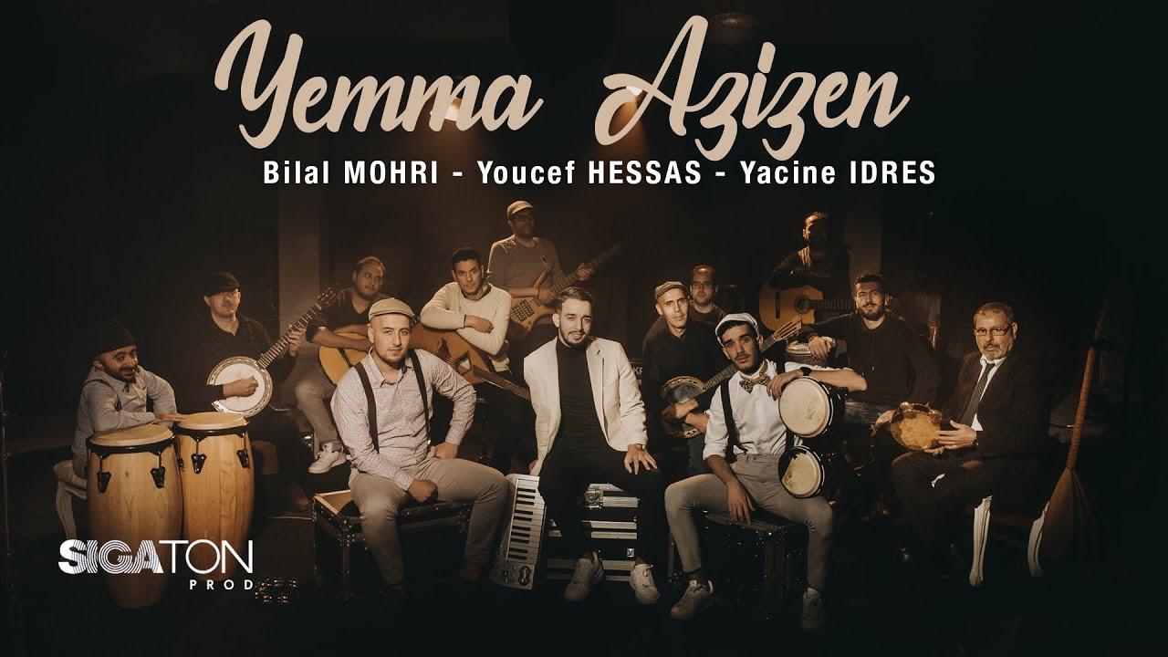 Download Bilal Mohri -Youcef Hessas -Yacine Idres -reprise (A Yemma Azizen)