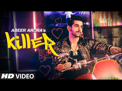 Killer : ABEER ARORA (Official Video) | Vee | Praveen Bhat | Latest Punjabi Song 2019