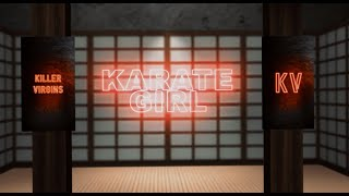 Killer Virgins - Karate Girl (Official Lyric Video)