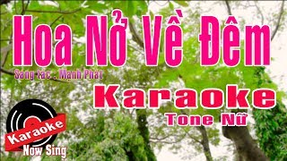 Karaoke Hoa Nở Về Đêm [ Beat Chuẩn Tone Nữ ]