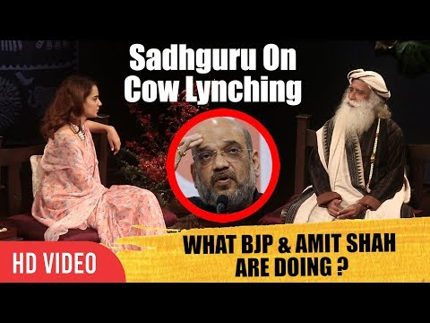 Why Cow Lynching ? What Is BJP & Amit Shah Doing ? | Kangana Ranaut In Conversation With Sadhguru