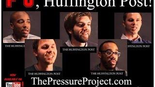 The Pressure Project Podcast #104: F U HUFFINGTON POST