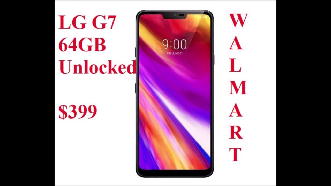 only $399 LG G7 ThinQ 64GB Unlocked Smartphone, Black Sprint, Verizon, ATT  and Tmobile