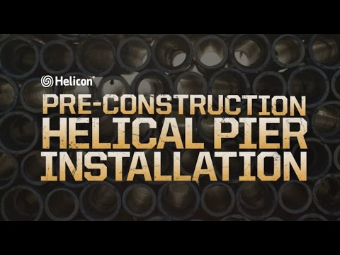 Pre-Construction Helical Pier Installation