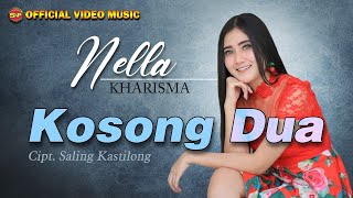 Nella Kharisma - Kosong Dua I Official Video