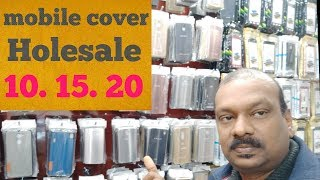 Mobile cover holesale market. Gaffer market. Karol bag new dehli