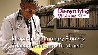 Idiopathic Pulmonary Fibrosis: Management & Treatment
