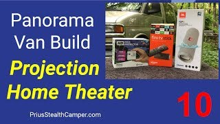 Projection Home Theater Van Build Camper RV SUV Vanlife AAXA Pico Fire TV JBL Flip 4 Panorama