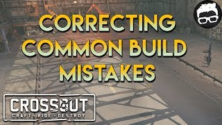 Crossout -- Correcting Common Build Mistakes #8